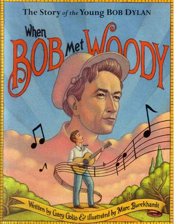 when bob met woody Bob Dylan book