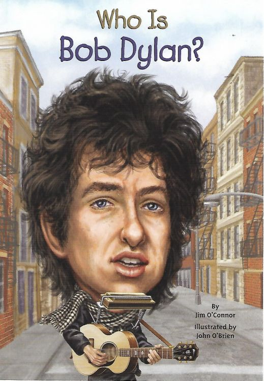 who is bob dylan? jim O'Connor softcover Bob Dylan book