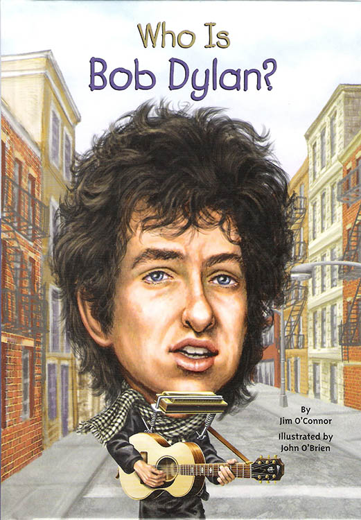 who is bob dylan? jim O'Connor Bob Dylan book