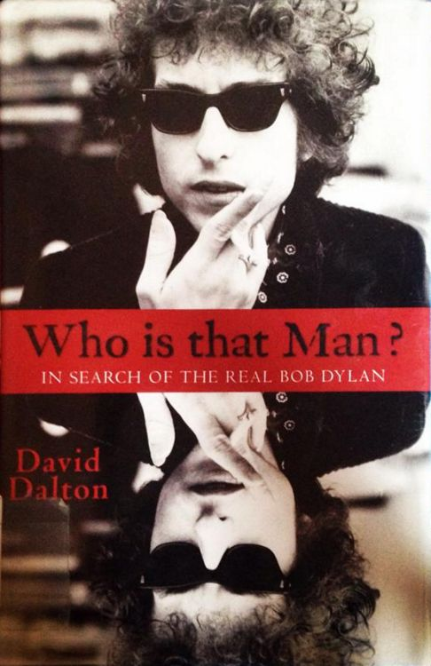 who is that man? in search of the real Bob Dylan hardcover book