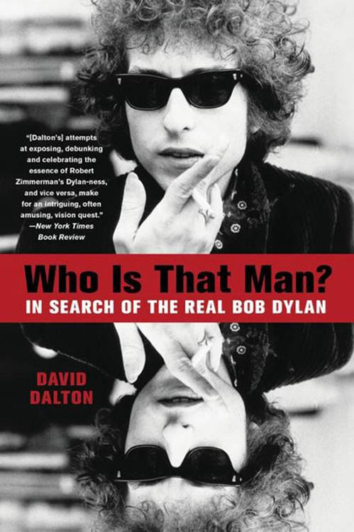 who is that man? in search of the real Bob Dylan paperback hachette books 2016