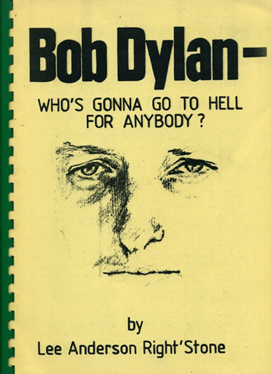 who's gonna go to hell for anybody yellow Bob Dylan book