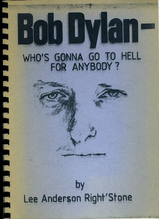 who's gonna go to hell for anybody blue Bob Dylan book