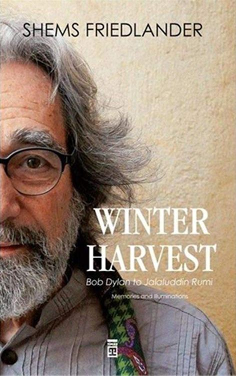 winter harvest shems friedlander Bob Dylan book