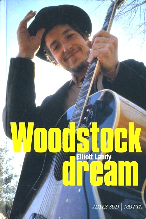 woodstock dreams bob dylan book in French