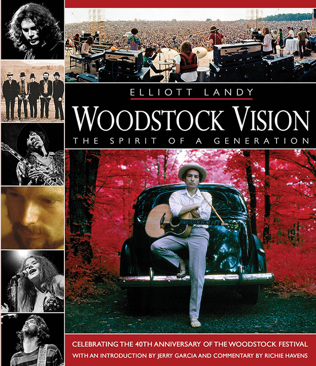 woodstock vision Bob Dylan Landy Vision, Backbeat Books 2009, revised edition