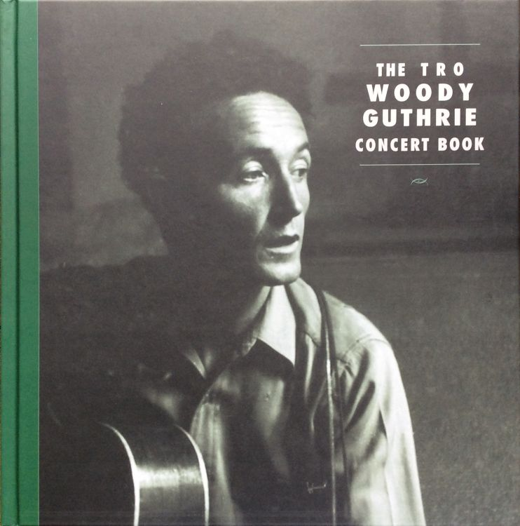 woody guthrie, concerts book