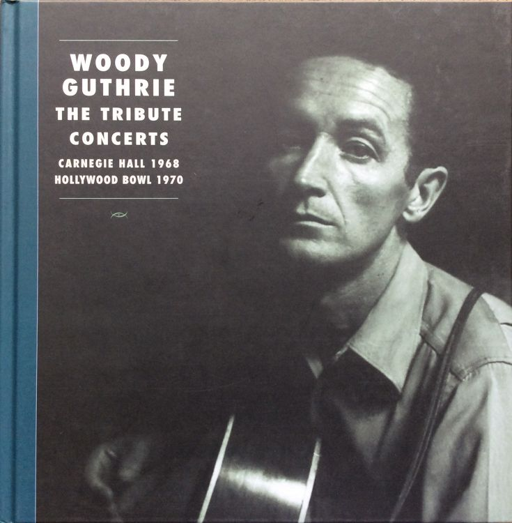 woody guthrie, the tribute concerts