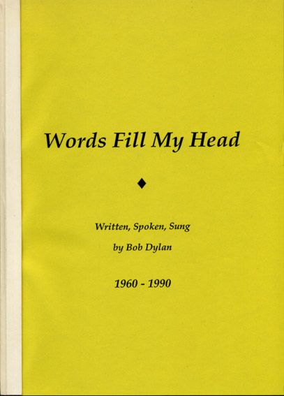words feel my head Bob Dylan book alternate cover #2