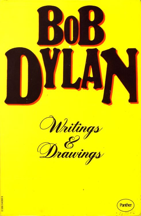 writings and drawings by Bob Dylan panther 1974 book