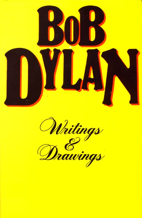 writings and drawings by Bob Dylan Panther Books/Granada Publishing 1984, UK, paperback