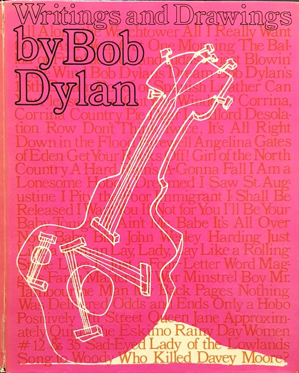writings and drawings by Bob Dylan 1973 hardcover book
