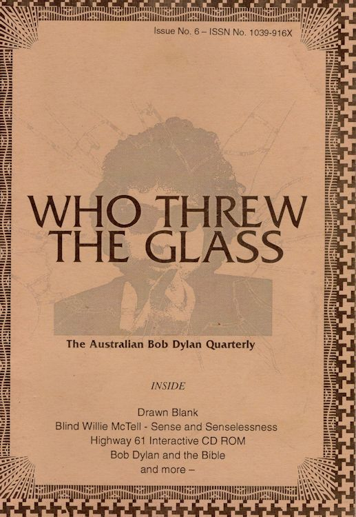 who threw the glass #6 bob Dylan Fanzine