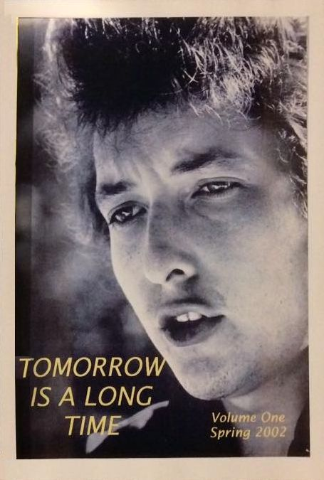 Tomorrow Is A Long Time Bob Dylan Fanzine