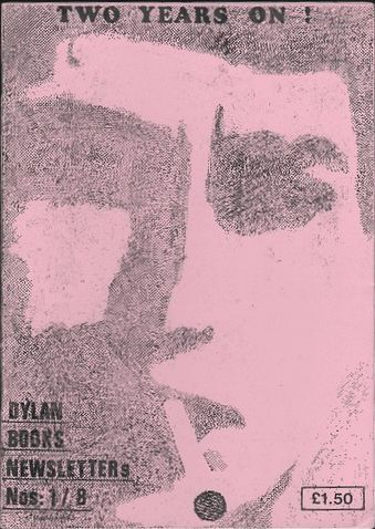 Dylan books two years on alternate newsletter Fanzine