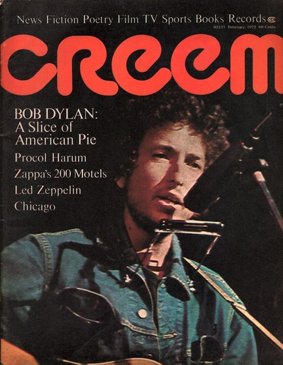 creem magazine 1972 02 Bob Dylan cover story