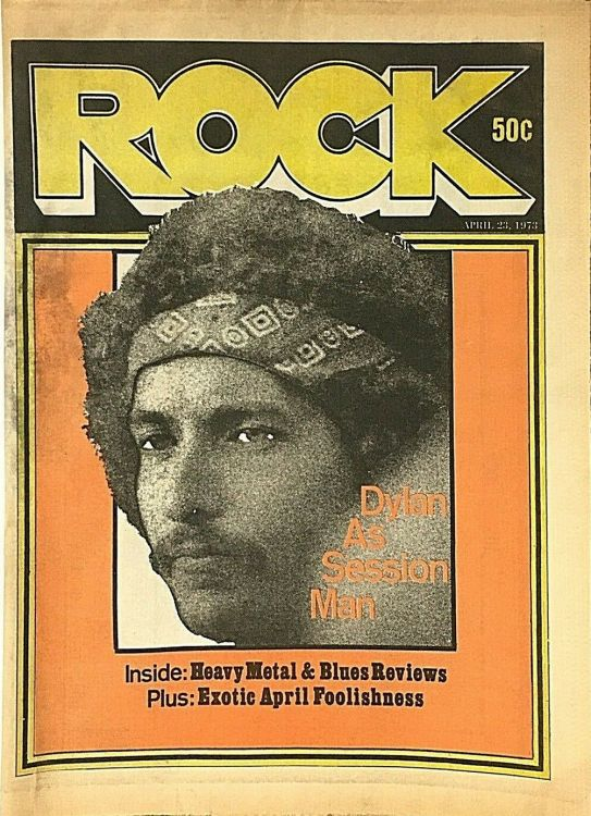 a decade of rock magazine 23 april 1973 Bob Dylan cover story