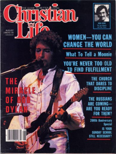 christian lifr magazine Bob Dylan cover story