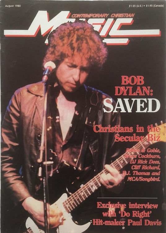 comtemporary christian music 1980 magazine Bob Dylan cover story