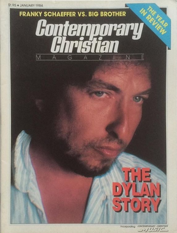 comtemporary christian music 1984 magazine Bob Dylan cover story