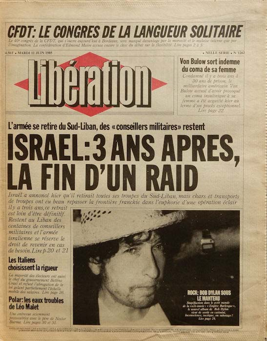 liberation french newspaper 1985 06 11 Bob Dylan cover story