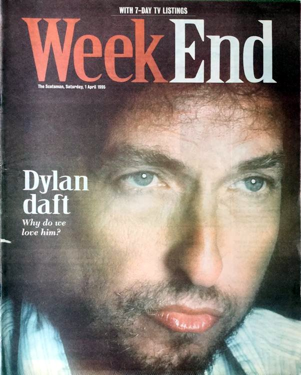 week end scotland magazine Bob Dylan cover story
