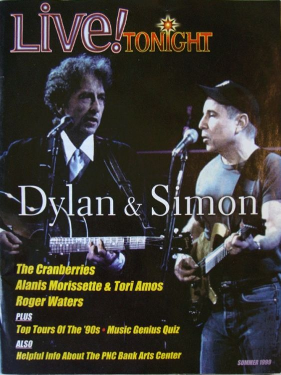live! tonight PNC Bank Arts Center, Holmdel, New Jersey magazine Bob Dylan cover story