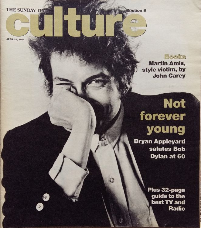 sunday times culture supplement 20 April 2001 Bob Dylan cover story