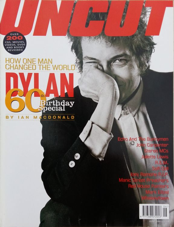 uncut magazine July 2001 Bob Dylan cover story