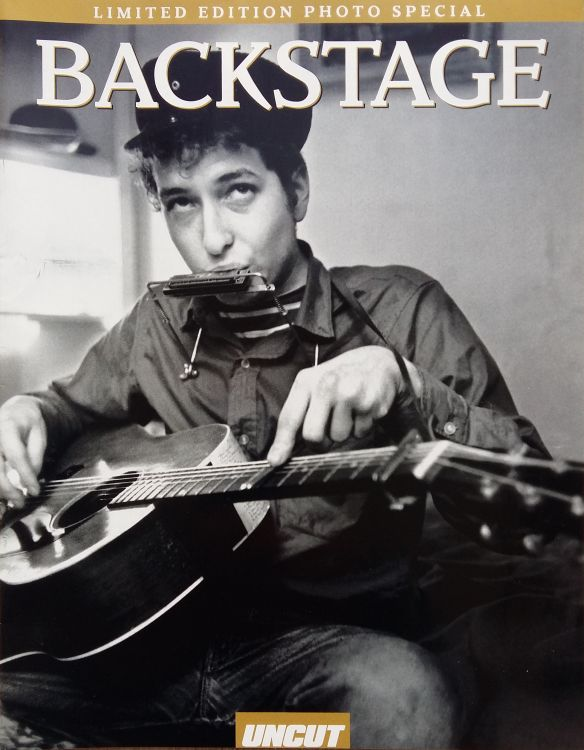 uncut magazine backstage Bob Dylan cover story