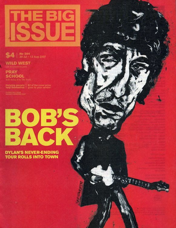 the big issue 2007 australia magazine Bob Dylan cover story
