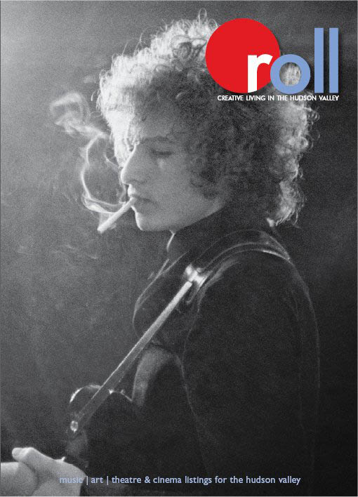 roll create living in the hudson valley magazine Bob Dylan cover story