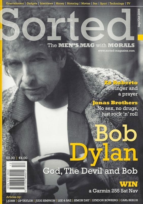 sorted The Men's Mag with Morals magazine Bob Dylan cover story