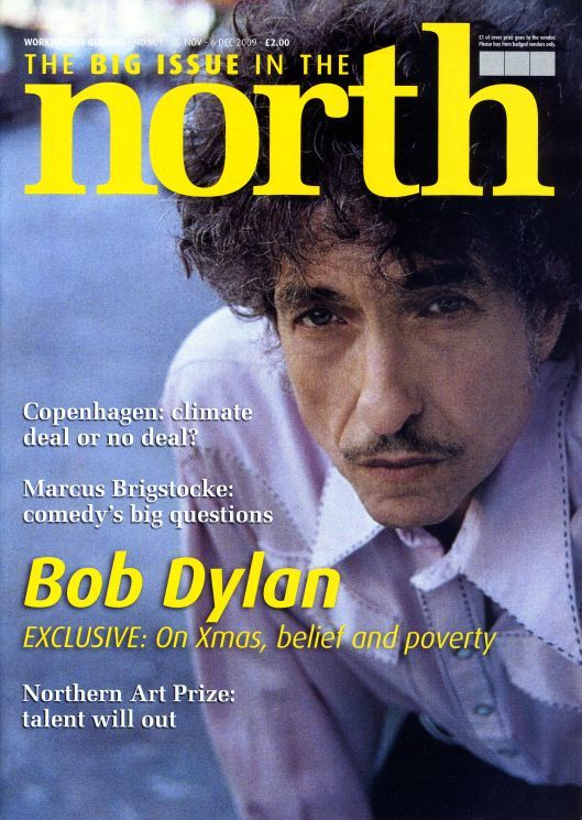 the big issue in the north 2009 #801 magazine Bob Dylan cover story