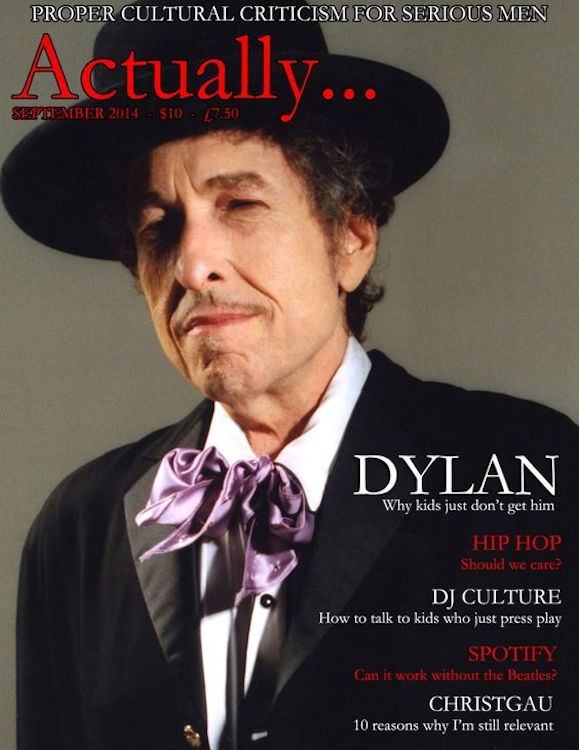 actually UK magazine Bob Dylan cover story