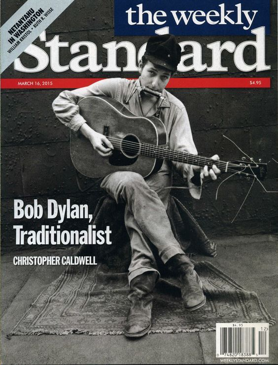 the weekly standard magazine Bob Dylan cover story