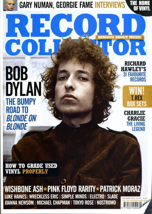 record collector magazine #447 uk Bob Dylan cover story