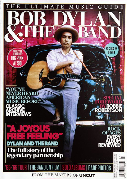 ultimate music guide uncut July 2018 exclusive cover magazine Bob Dylan cover story