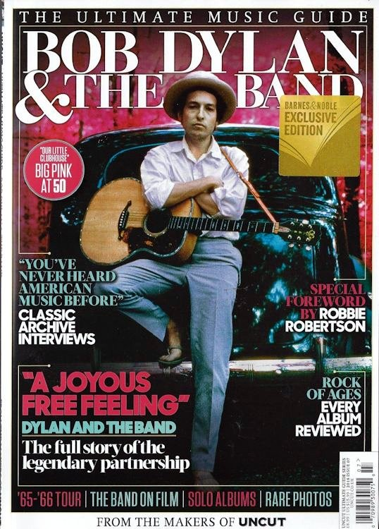 ultimate music guide uncut July 2018 barnes & nobles excusive cover magazine Bob Dylan cover story