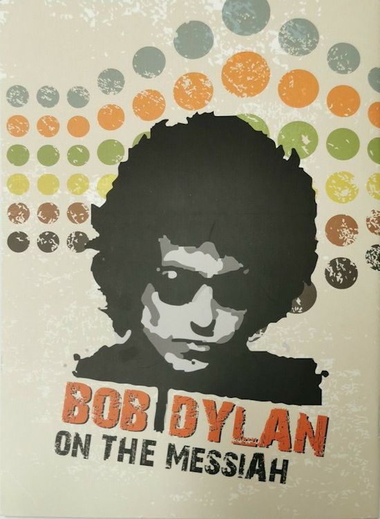Bob Dylan On The Mesiah cover story