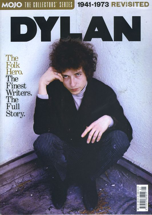 Mojo magazine Bob Dylan 1941-1973 cover story collector's series vol 1