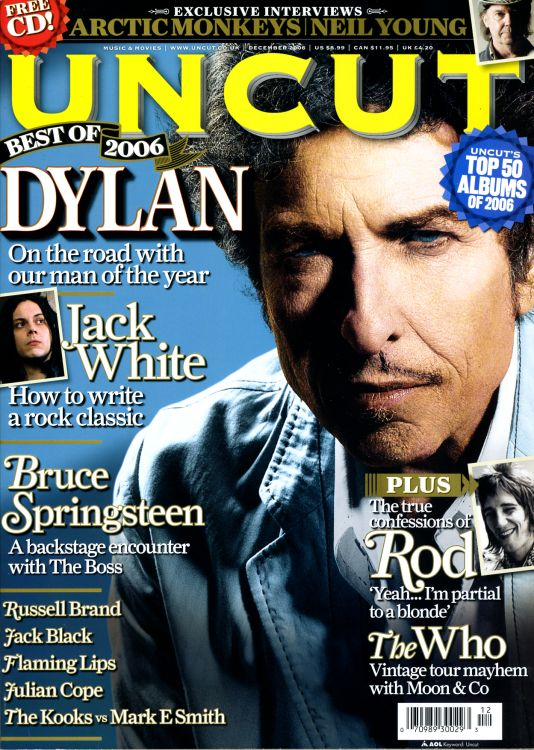 uncut magazine November 2006 Bob Dylan cover story