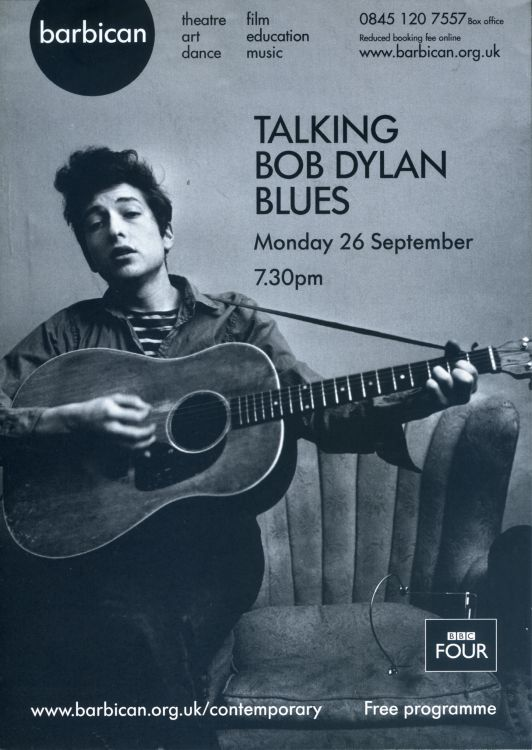 TALKING BOB DYLAN BLUES The Barbican, London UK