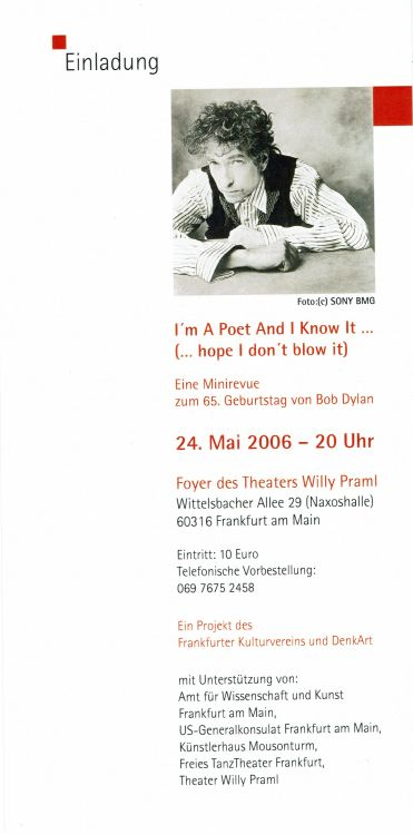 bob dylan I'm A Poet And I Know It Frankfurt-am-Main 2006