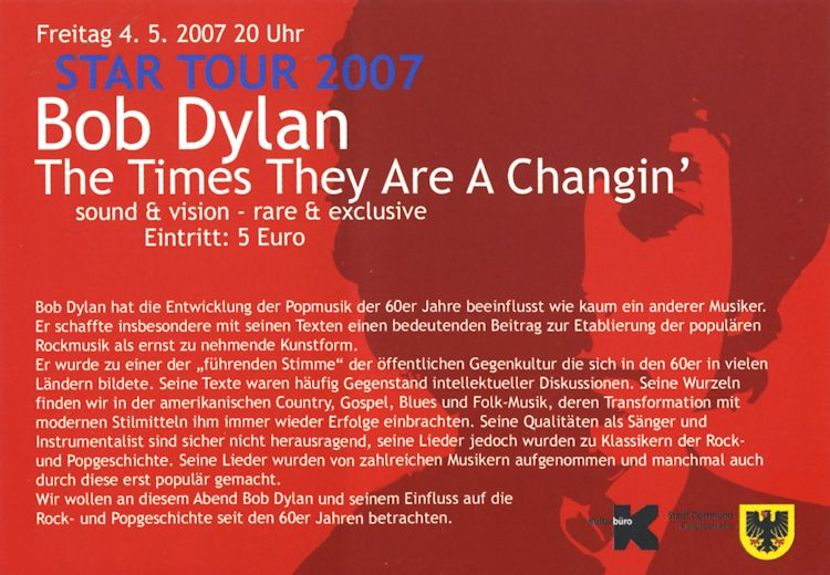BOB DYLAN -THE TIMES THEY ARE A CHANGIN' -SOUND AND VISION -RARE & EXCLUSIVE, Dortmund (Germany), 2007