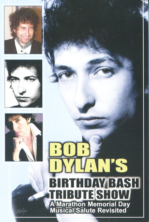 Bob Dylan's Birthday Bash Tribute Show