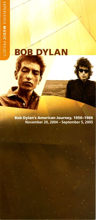 BOB DYLAN'S AMERICAN JOURNEY exhibition 20004 2005