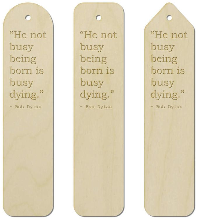 bob dylan bookmark  quote 3 bookmark