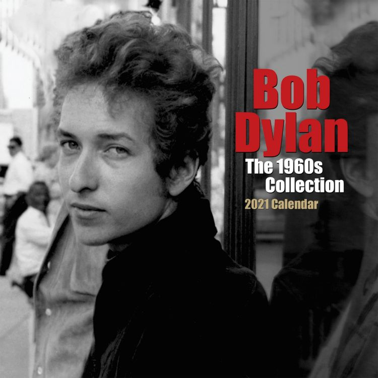 bob dylan 2021 calendar 1960s collection