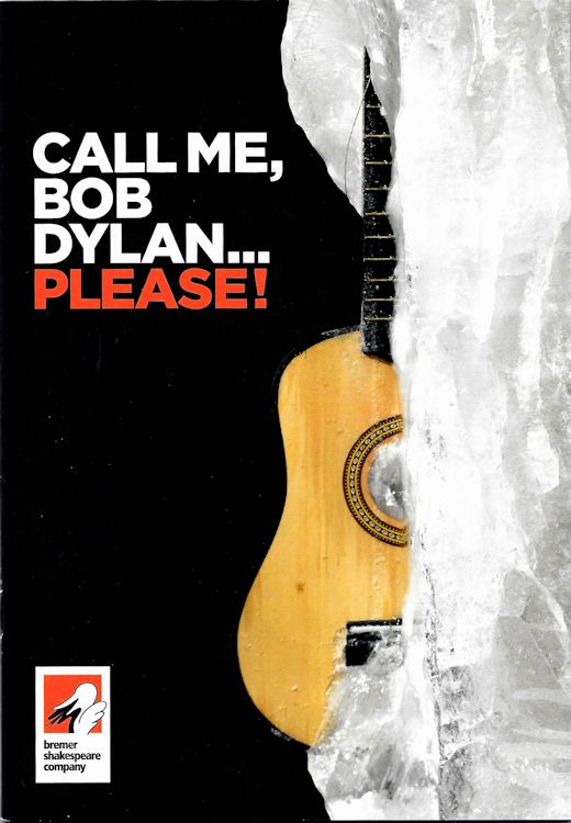 Call me Bob Dylan please theater programme